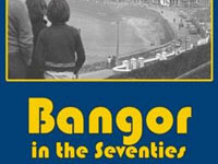 Cover of Bangor in the 1970s and 1980s